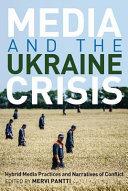 Media and the Ukraine Crisis PDF