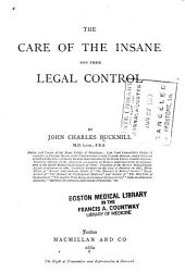 The Care of the Insane and Their Legal Control