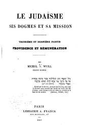 Le judaïsme: ptie. Providence et rémunération