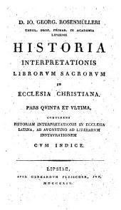 I. G[eorg] Rosenmülleri Historia interpretationis librorum sacrorum in ecclesia christiana: Volume 5