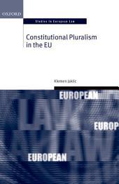 Constitutional Pluralism in the EU