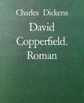 David Copperfield. Roman