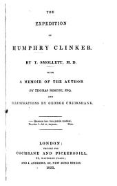 The Expedition of Humphry Clinker: With a Memoir of the Author, Volume 1