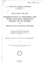 Regulations for the Transportation of Explosives and Other Dangerous Articles by Freight and by Express, and Specifications for Shipping Containers