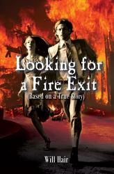 Looking For A Fire Exit Book PDF