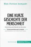 Eine kurze Geschichte der Menschheit  Zusammenfassung   Analyse des Bestsellers von Yuval Noah Harari PDF