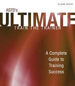 ASTD's Ultimate Train the Trainer