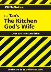 CliffsNotes on Tan's The Kitchen God's Wife