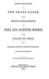 Proceedings of the Grand Lodge of the Most Ancient and Honorable Fraternity of Free and Accepted Masons of the State of Ohio