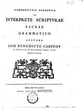 Commentatio exegetica de interprete scripturae sacrae grammatico