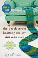 The Beach Street Knitting Society and Yarn Club PDF