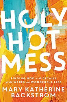 Holy Hot Mess PDF