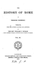 The history of Rome, tr. by W.P. Dickson. [With] Index: Volume 3