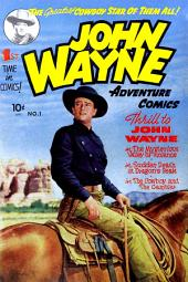 John Wayne Adventure Comics, Number 1, The Mysterious Valley of Violence