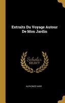 Download Extraits Du Voyage Autour de Mon Jardin Book