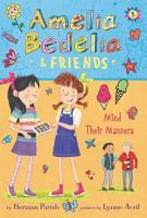 Amelia Bedelia   Friends  5  Amelia Bedelia   Friends Mind Their Manners PDF