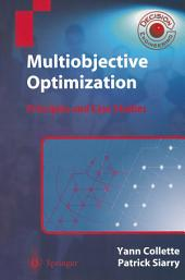 Multiobjective Optimization: Principles and Case Studies