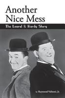 Another Fine Mess   The Laurel   Hardy Story PDF