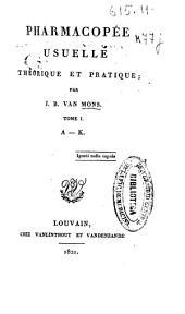 Pharmacopée usualle théorique et pratique: Volume1