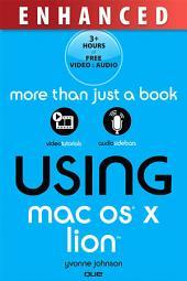 Using Mac OS X Lion, Enhanced Edition