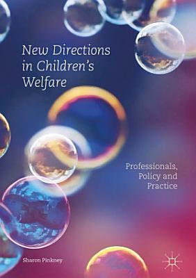New Directions in Children   s Welfare