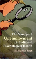 The Scourge of Unemployment in India and Psychological Health PDF