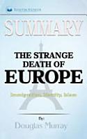 The Strange Death of Europe Summary PDF