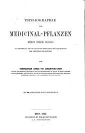 Physiographie der Medicinal-Pflanzen: nebst einem Clavis zur Bestimmung der Pflanzen mit besonderer Berücksichtigung der Nervation der Blätter