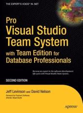 Pro Visual Studio Team System with Team Edition for Database Professionals: Edition 2