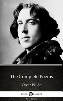 The Complete Poems by Oscar Wilde   Delphi Classics  Illustrated  PDF
