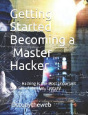 Getting Started Becoming a Master Hacker