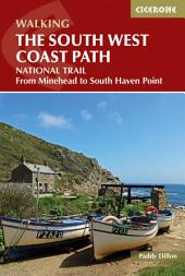 The South West Coast Path: From Minehead to South Haven Point, Edition 2