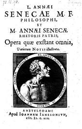 Opera quæ exstant omnia, Variorum notis illustrata