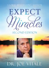 Expect Miracles: Edition 2