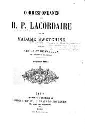 Correspondance du R.P. Lacordaire et de Madame Swetchine