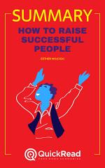 How to Raise Successful People by Esther Wojcicki (Summary)