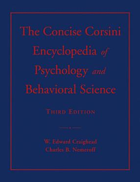 The Concise Corsini Encyclopedia of Psychology and Behavioral Science PDF