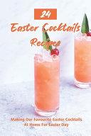 24 Easter Cocktails Recipes