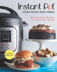 Instant Potr Electric Pressure Cooker Cookbook An Authorized Instant Potr Cookbook  Book PDF