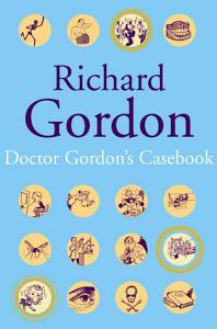 Doctor Gordon s Casebook PDF