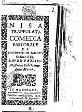 Nisa trappolata comedia pastorale di Benedetto De Sanctis dedicata al sig. Lauro Paolini ..