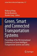 Green, Smart and Connected Transportation Systems