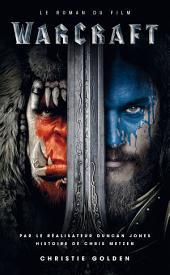 Warcraft: Le roman du film