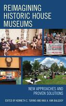 Reimagining Historic House Museums PDF