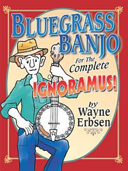 Bluegrass Banjo for the Complete Ignoramus  PDF