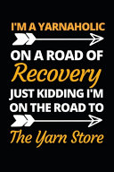 I'm A Yarnaholic On A Road Of Recovery