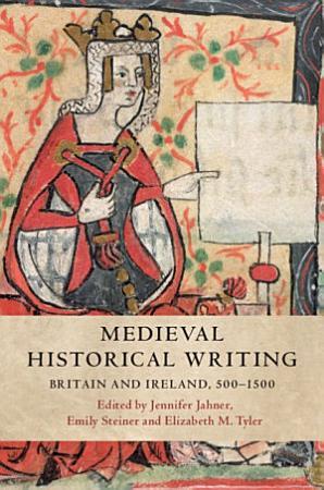Medieval Historical Writing PDF
