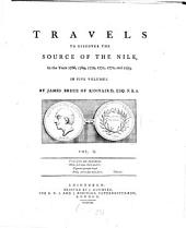 Travels to Discover the Source of the Nile, in the Years 1768, 1769, 1770, 1771, 1772, and 1773: In Five Volumes, Volume 2