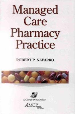 Managed Care Pharmacy Practice PDF