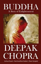 DEEPAK CHOPRA'S BUDDHA VOLUME 1: Volume 1